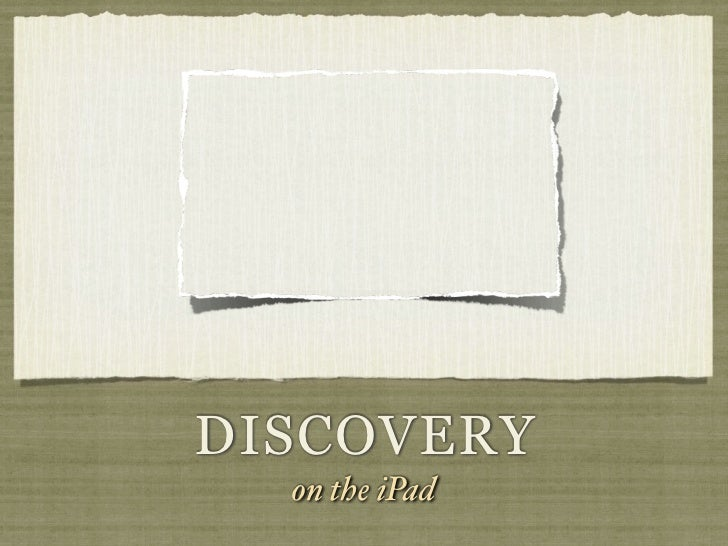 Discovery and the i pad