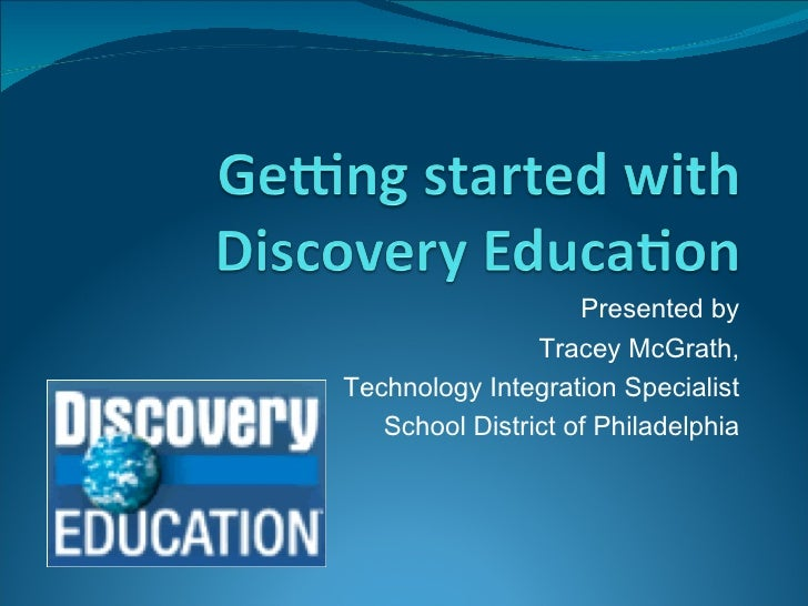 Presented by Tracey McGrath, Technology Integration Specialist School District of Philadelphia