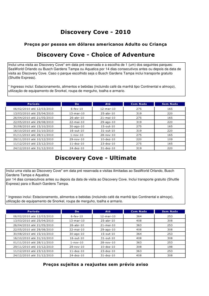 Discovery Cove - 2010             Preços por pessoa em dólares americanos Adulto ou Criança                      Discovery...