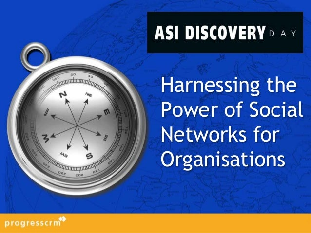 Harnessing the power of social networks for organisations
