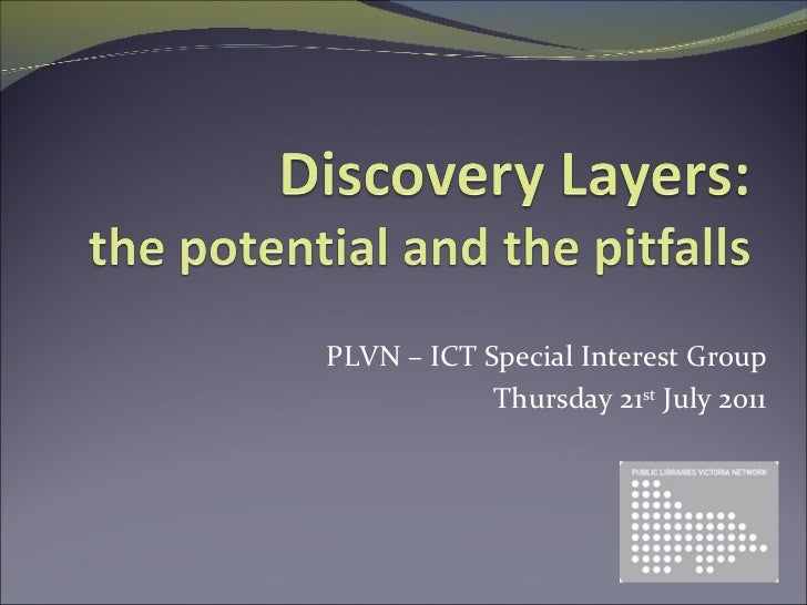 PLVN – ICT Special Interest Group Thursday 21 st  July 2011