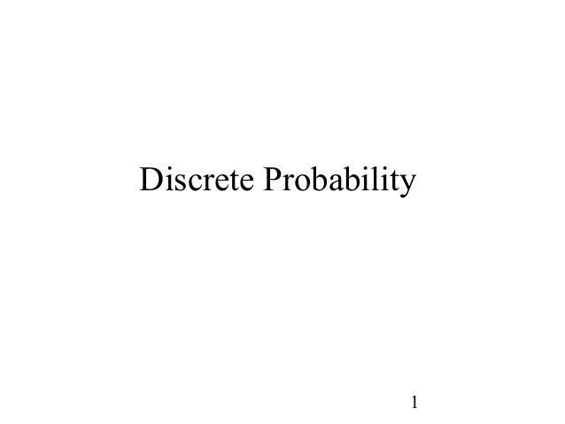 1 Discrete Probability