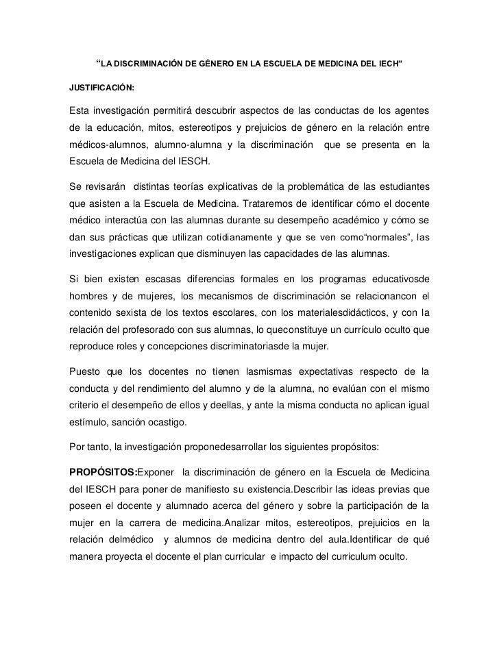 """""""LA DISCRIMINACIÓN DE GÉNERO EN LA ESCUELA DE MEDICINA DEL IECH""""JUSTIFICACIÓN:Esta investigación permitirá descubrir aspec..."""