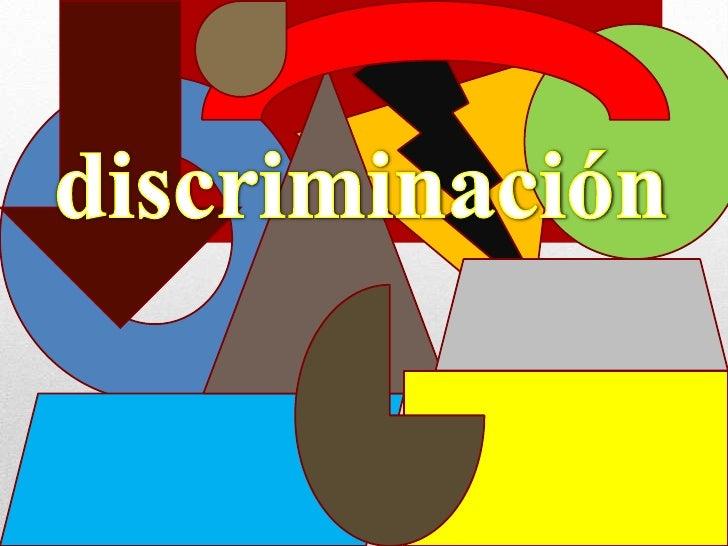 discriminación<br />