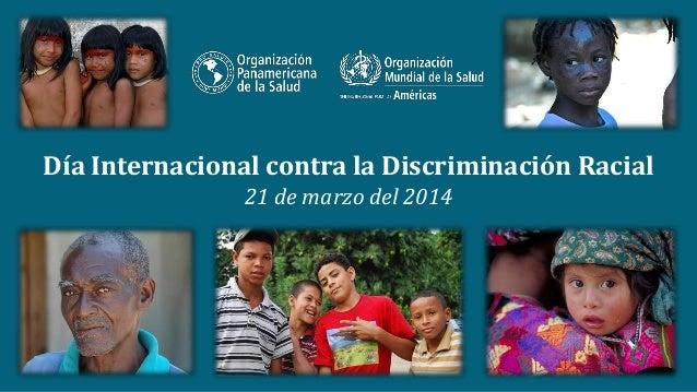 Dia Internacional contra la Discriminacion Racial