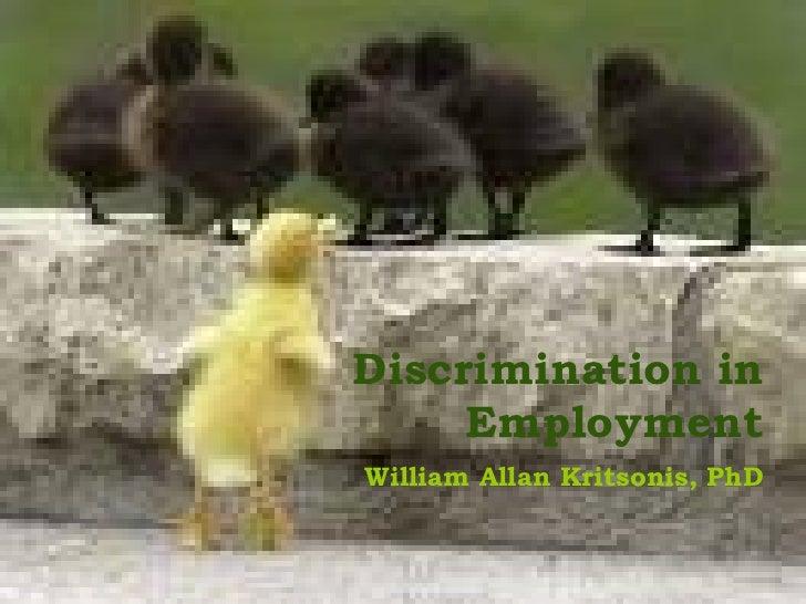 Discrimination in Employment William Allan Kritsonis, PhD