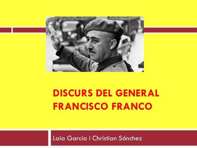 DISCURS DEL GENERALFRANCISCO FRANCOLaia García i Christian Sánchez
