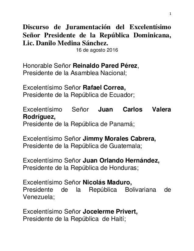 1 Discurso de Juramentación del Excelentísimo Señor Presidente de la República Dominicana, Lic. Danilo Medina Sánchez. 16 ...