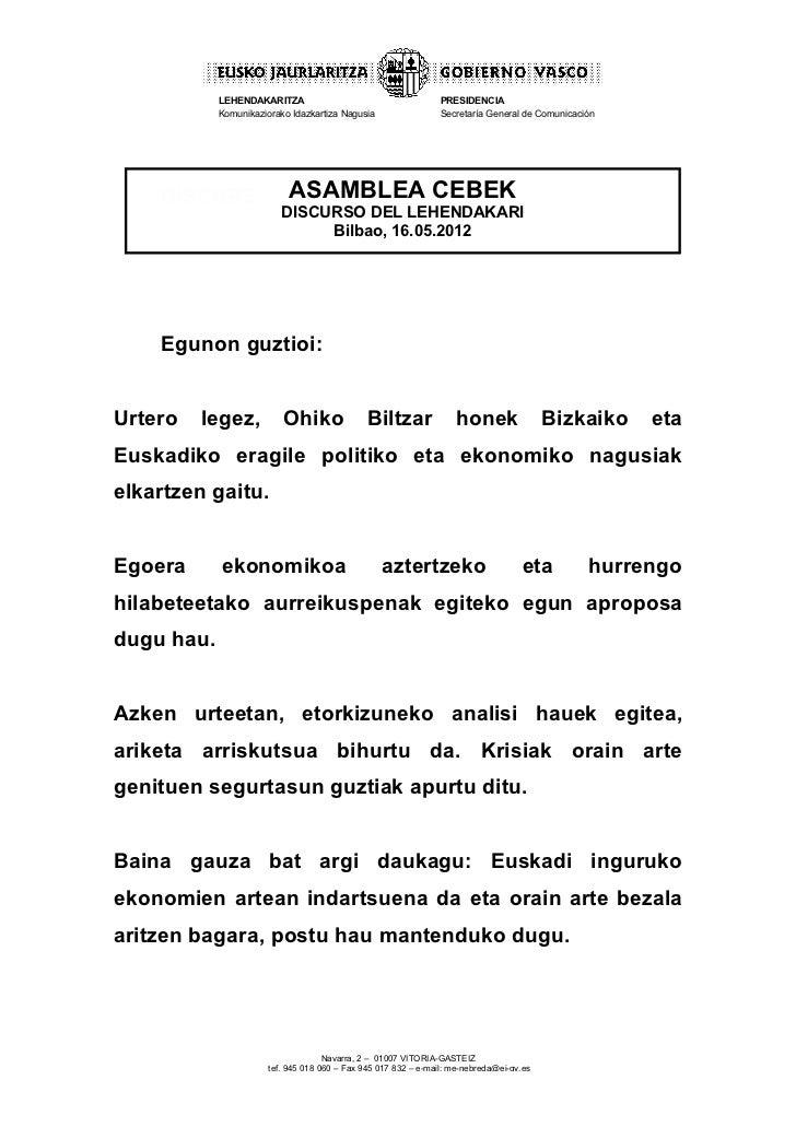 LEHENDAKARITZA                                      PRESIDENCIA            Komunikaziorako Idazkartiza Nagusia            ...