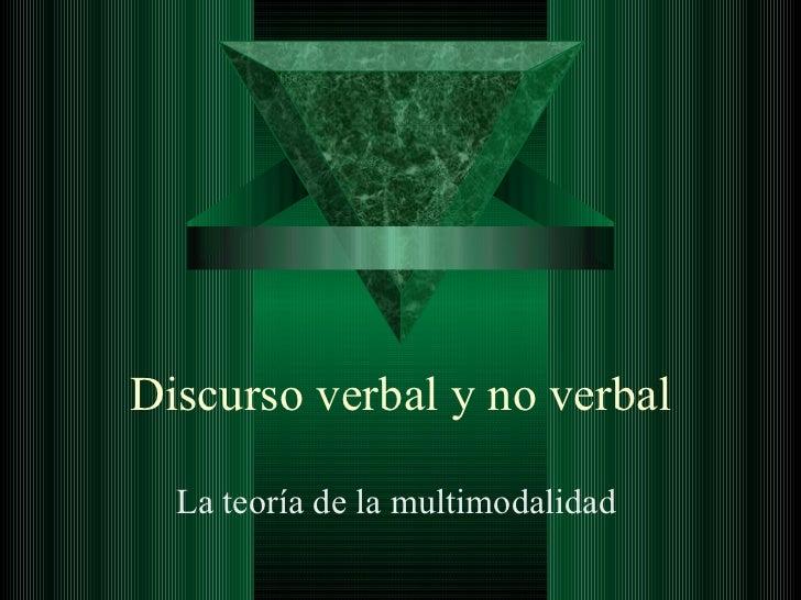 Discurso Verbal y No Verbal