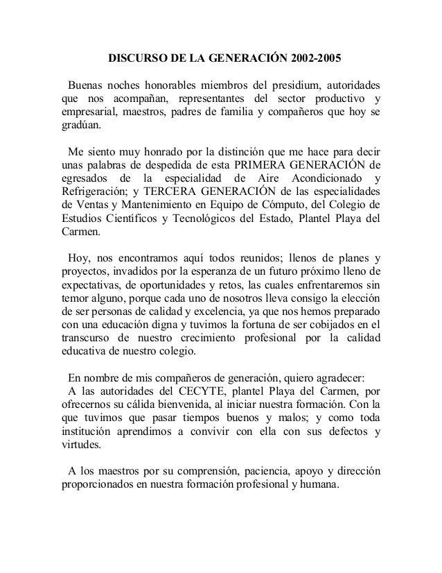 DISCURSO DE LA GENERACIÓN 2002-2005  Buenas noches honorables miembros del presidium, autoridades  que nos acompañan, repr...