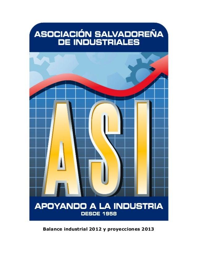 Balance industrial 2012 y proyecciones 2013