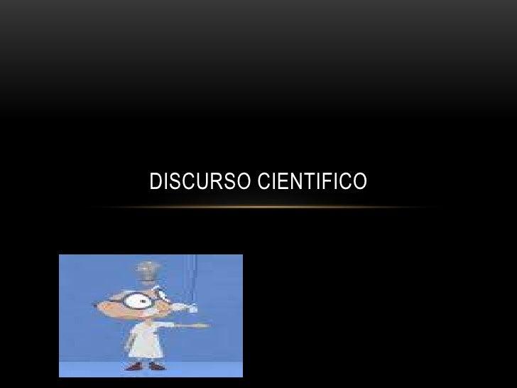 DISCURSO CIENTIFICO<br />