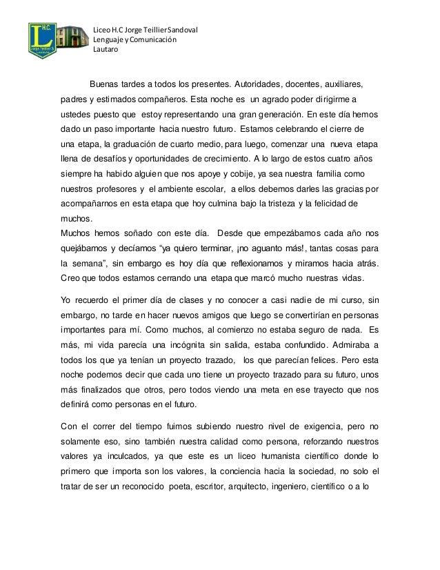 Liceo H.C Jorge Teillier Sandoval  Lenguaje y Comunicación  Lautaro  Buenas tardes a todos los presentes. Autoridades, doc...