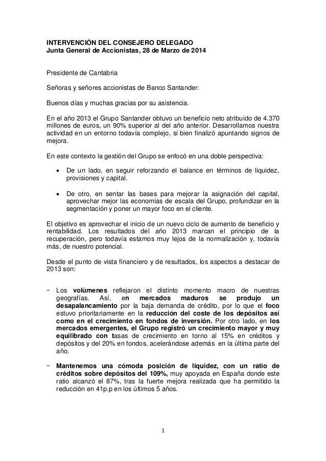 1 INTERVENCIÓN DEL CONSEJERO DELEGADO Junta General de Accionistas, 28 de Marzo de 2014 Presidente de Cantabria Señoras y ...