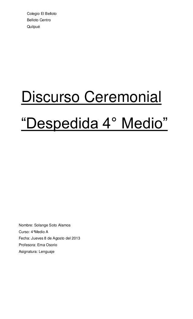 Colegio El BellotoBelloto CentroQuilpuéDiscurso Ceremonial
