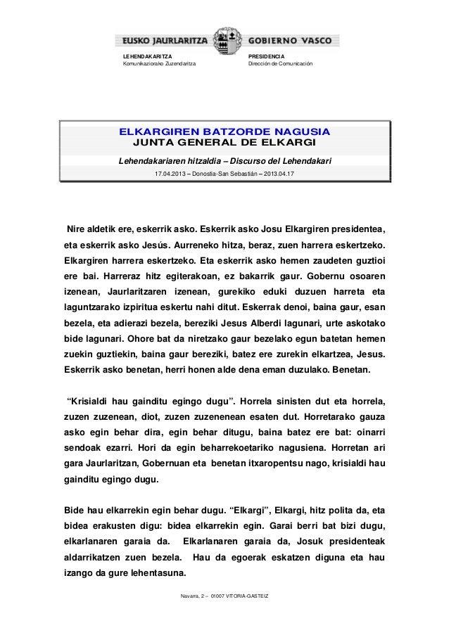 Navarra, 2 – 01007 VITORIA-GASTEIZLEHENDAKARITZAKomunikaziorako ZuzendaritzaPRESIDENCIADirección de ComunicaciónELKARGIREN...