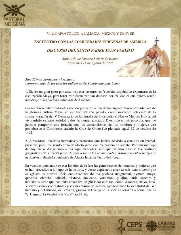 VIAJE APOSTÓLICO A JAMAICA, MÉXICO Y DENVER ENCUENTRO CON LAS COMUNIDADES INDÍGENAS DE AMÉRICA DISCURSO DEL SANTO PADRE JU...