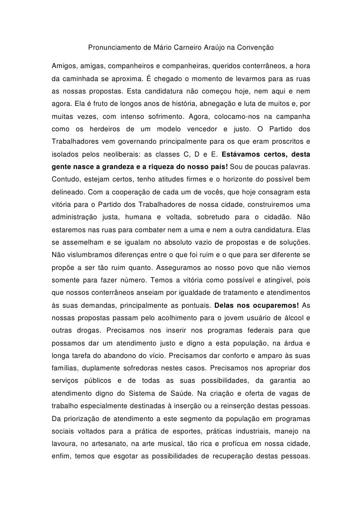 Pronunciamento de Mário Carneiro Araújo na ConvençãoAmigos, amigas, companheiros e companheiras, queridos conterrâneos, a ...