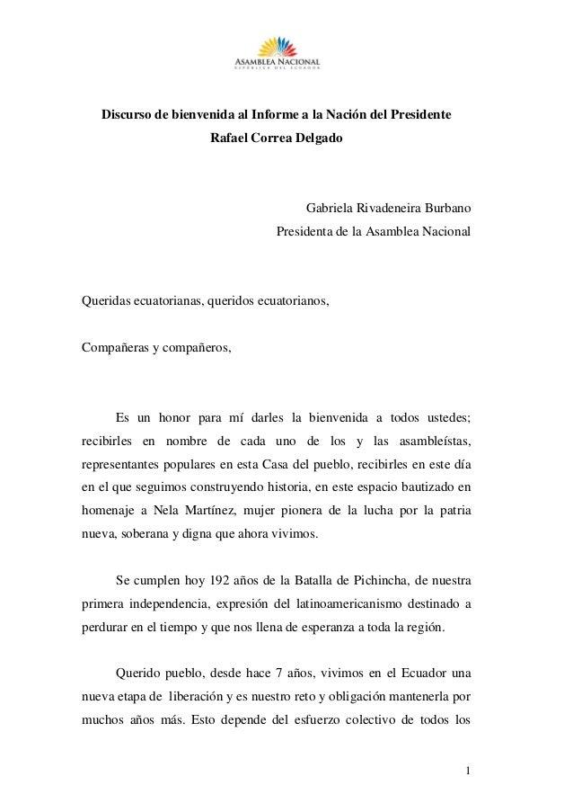 1 Discurso de bienvenida al Informe a la Nación del Presidente Rafael Correa Delgado Gabriela Rivadeneira Burbano Presiden...
