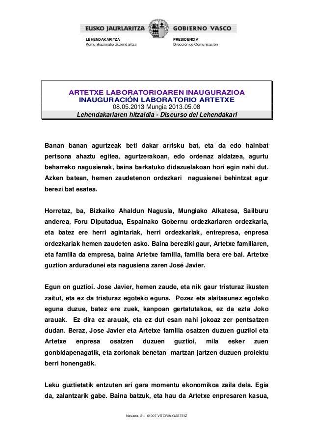 Navarra, 2 – 01007 VITORIA-GASTEIZLEHENDAKARITZAKomunikaziorako ZuzendaritzaPRESIDENCIADirección de ComunicaciónARTETXE LA...
