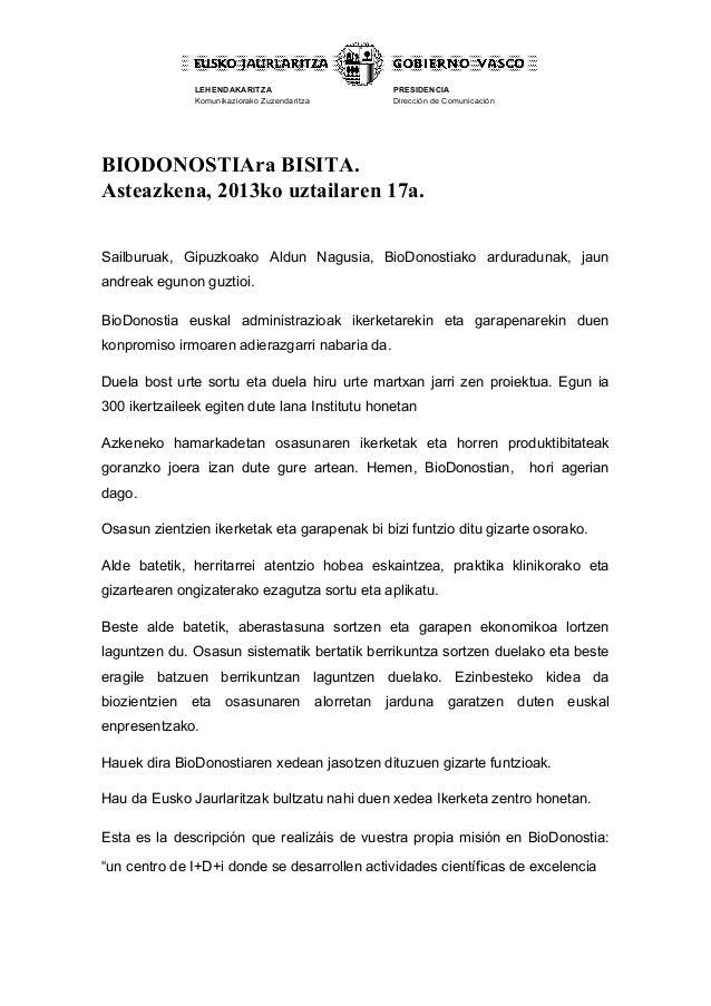 LEHENDAKARITZA Komunikaziorako Zuzendaritza PRESIDENCIA Dirección de Comunicación BIODONOSTIAra BISITA. Asteazkena, 2013ko...