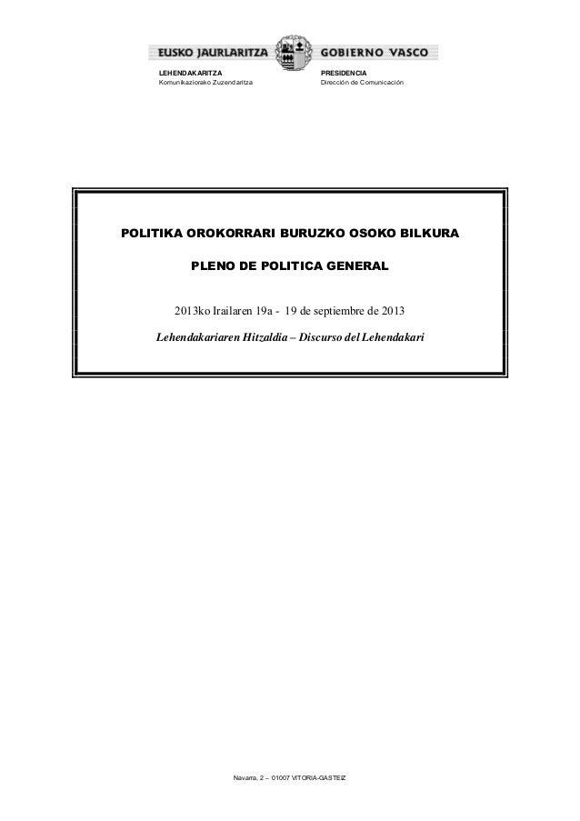 Navarra, 2 – 01007 VITORIA-GASTEIZ LEHENDAKARITZA Komunikaziorako Zuzendaritza PRESIDENCIA Dirección de Comunicación POLIT...