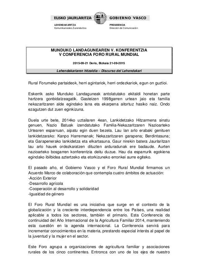 LEHENDAKARITZA Komunikaziorako Zuzendaritza PRESIDENCIA Dirección de Comunicación MUNDUKO LANDAGUNEAREN V. KONFERENTZIA V ...