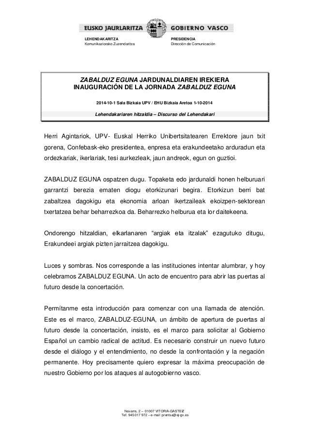 Navarra, 2 – 01007 VITORIA-GASTEIZ  Tef. 945 017 972 – e-mail: prentsa@ej-gv.es  LEHENDAKARITZA  Komunikaziorako Zuzendari...