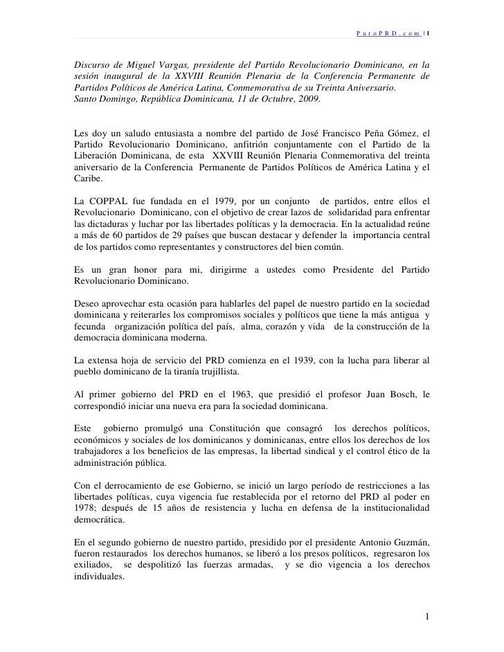 P u r o P R D . c o m |1    Discurso de Miguel Vargas, presidente del Partido Revolucionario Dominicano, en la sesión inau...