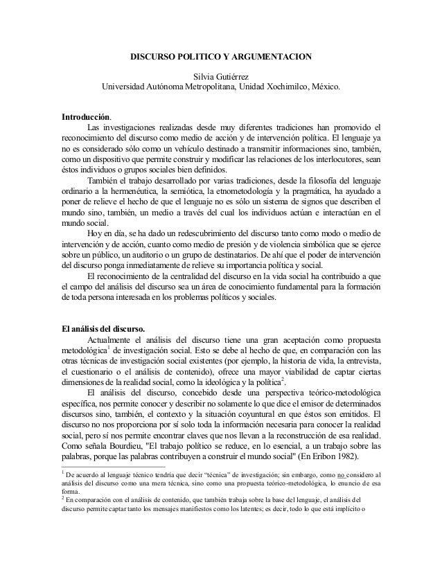 DISCURSO POLITICO Y ARGUMENTACION Silvia Gutiérrez Universidad Autónoma Metropolitana, Unidad Xochimilco, México. Introduc...