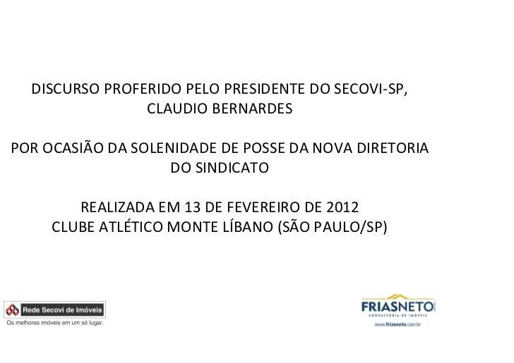 Discurso proferido pelo presidente do Secovi-SP, Claudio Bernardes