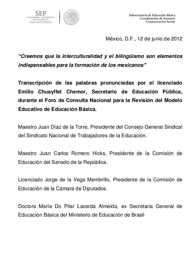 """México, D.F., 12 de junio de 2012 """"Creemos que la interculturalidad y el bilingüismo son elementos indispensables para la ..."""