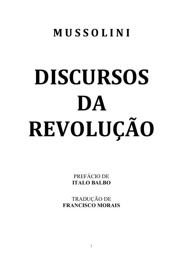 1 M  U  S  S  O  L  I  N  I           DISCURSOS   DA   REVOLUÇÃO                 ...