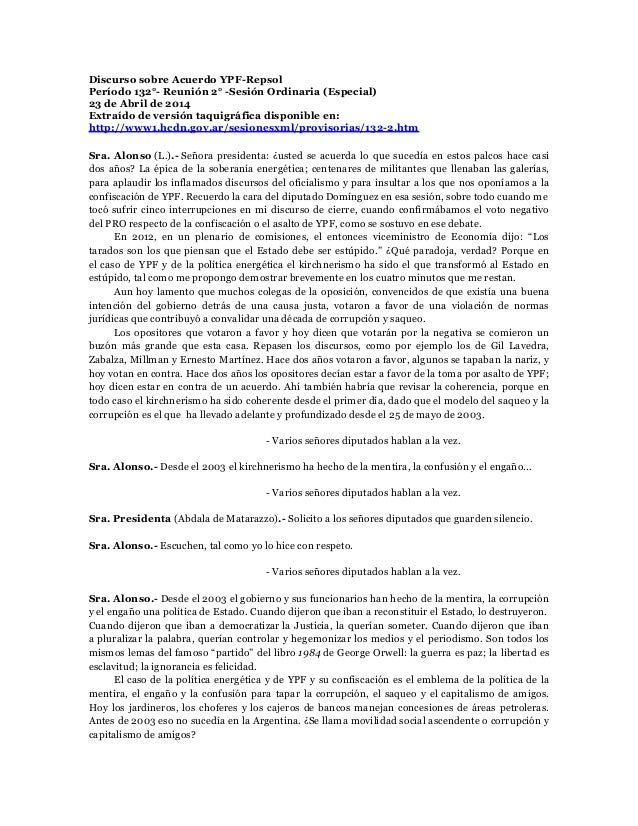 Discurso sobre Acuerdo YPF-Repsol Período 132°- Reunión 2° -Sesión Ordinaria (Especial) 23 de Abril de 2014 Extraído de ve...