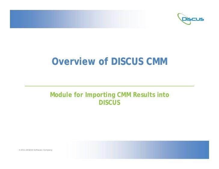 Discus CMM