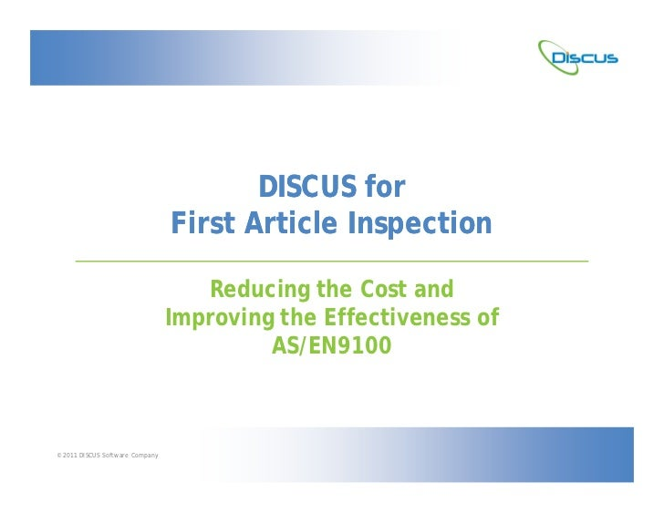DISCUS for                                 First Article Inspection                                    Reducing the Cost a...
