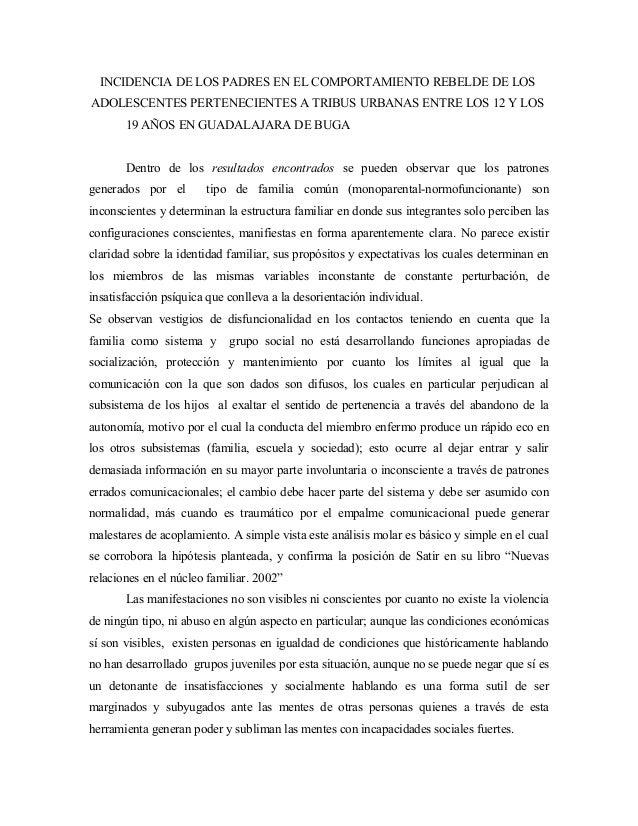 INCIDENCIA DE LOS PADRES EN EL COMPORTAMIENTO REBELDE DE LOS ADOLESCENTES PERTENECIENTES A TRIBUS URBANAS ENTRE LOS 12 Y L...