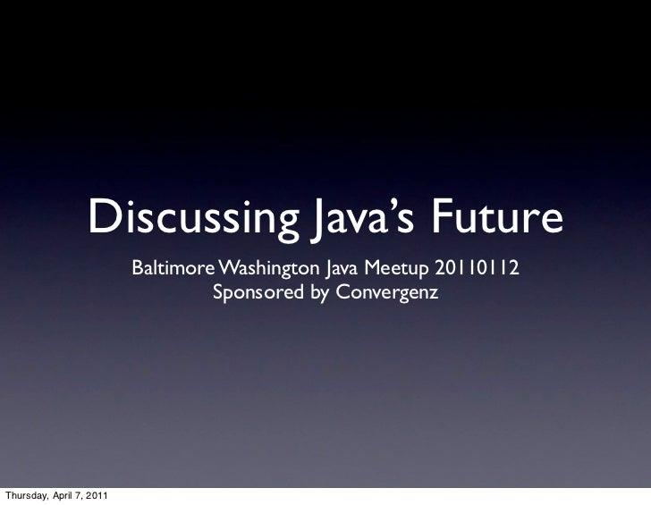 Discussing Java's Future