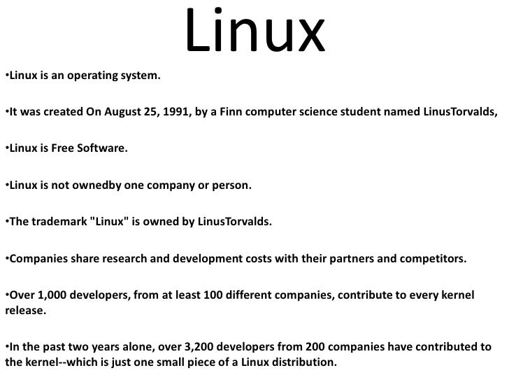 Linux<br /><ul><li>Linux is an operating system.