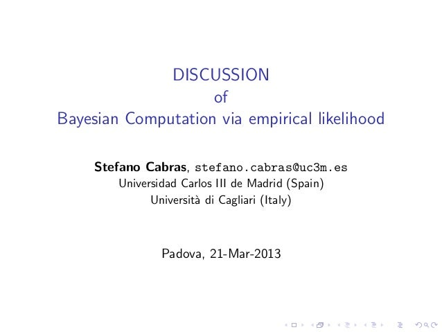 Discussion of ABC talk by Stefano Cabras, Padova, March 21, 2013