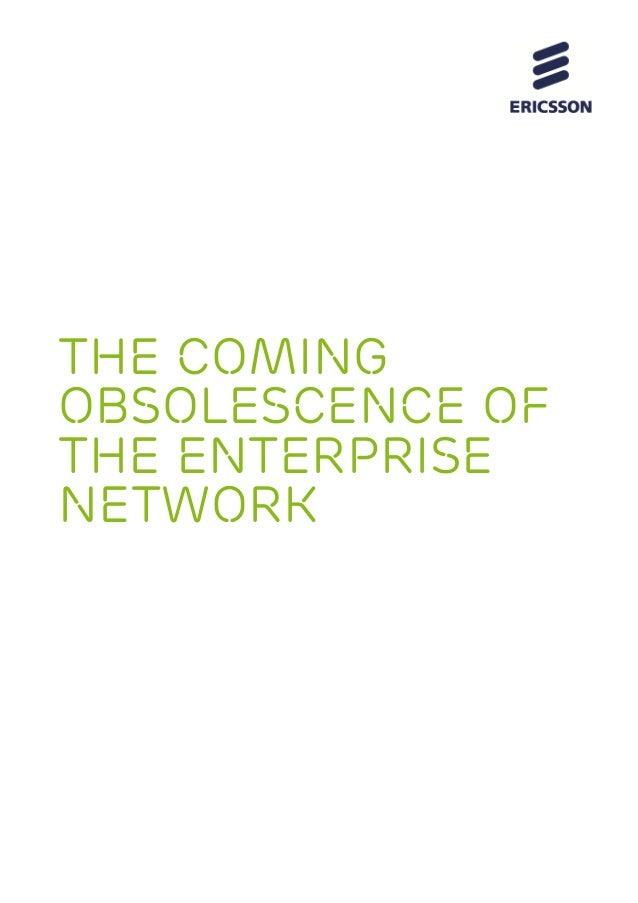 "Discussion paper: ""The coming obsolescence of the enterprise network"""