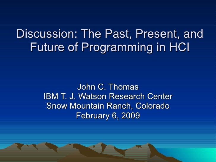Programming: Past, Present, Future