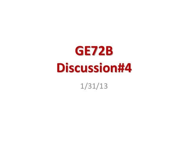 GE72BDiscussion#4   1/31/13