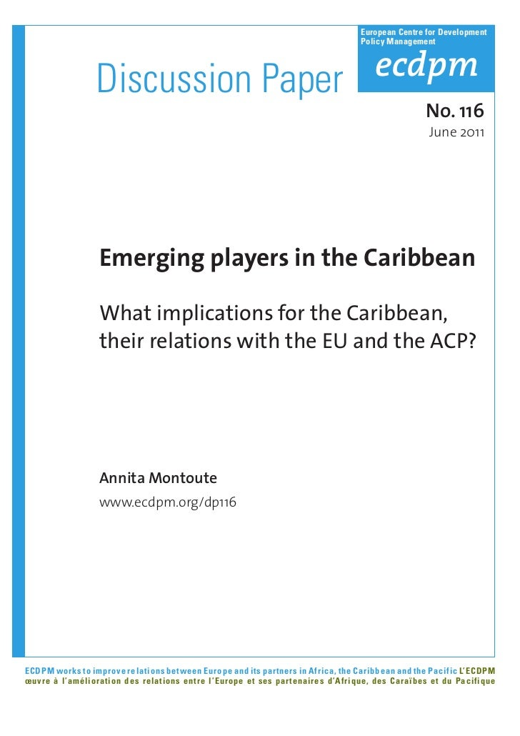 ECDPM - Discussion Paper 116 - Emerging Players in the Caribbean What Implications for the Caribbean, Their Relations With the EU and the ACP?
