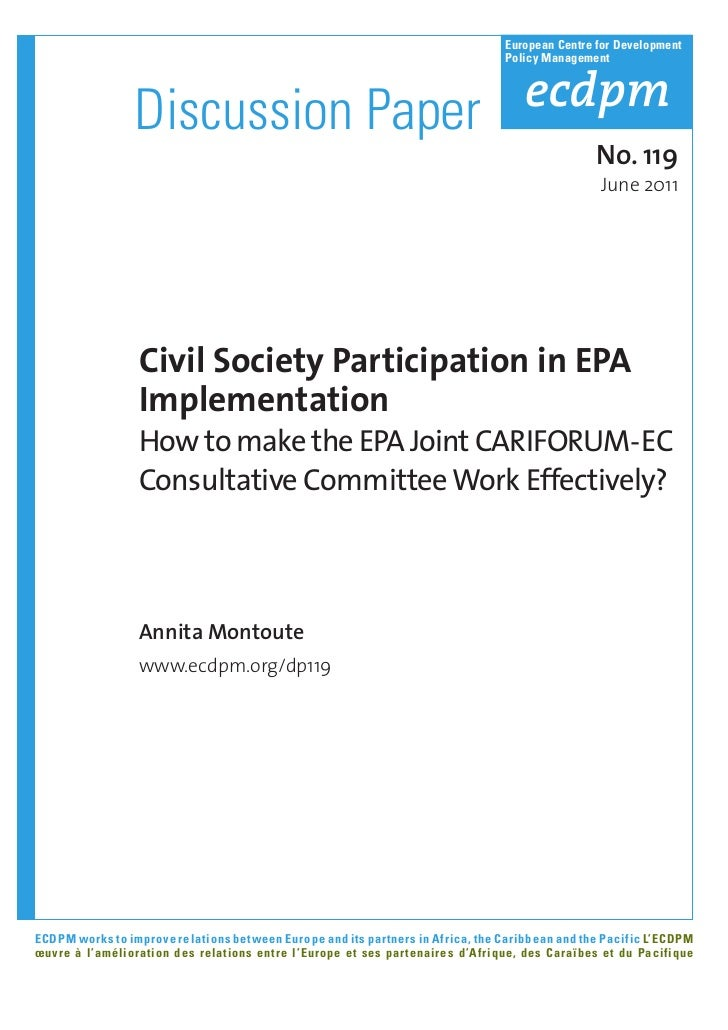 ECDPM - Discussion Paper 119 - Civil Society Participation in EPA Implementation How to Make the EPA Joint CARIFORUM-EC Consultative Committee Work Effectively?