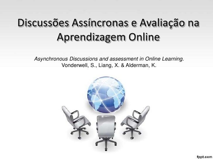 Discussões Assíncronas e Avaliação Aprendizagem Online