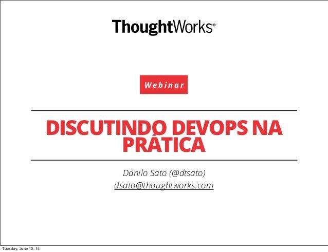 Discutindo DevOps na pratica, por Danilo Sato