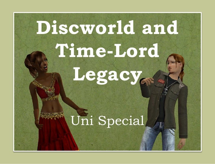 Discworld and  Time-Lord    Legacy   Uni Special