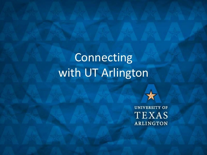 Connecting with UT Arlington<br />